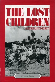 Jane Swan. The lost Children: A Russian odyssey. 1989
